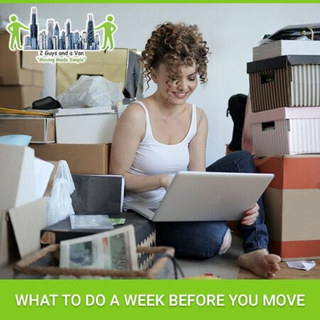 What To Do A Week Before You Move
