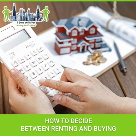 How To Decide Between Renting And Buying