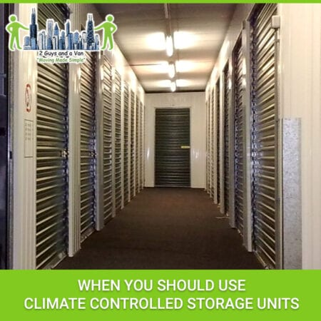 When You Should Use Climate Controlled Storage Units